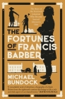 The Fortunes of Francis Barber: The Story of the Enslaved Jamaican Who Became Samuel Johnson's Heir Cover Image