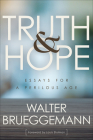 Truth and Hope: Essays for a Perilous Age Cover Image