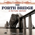 The Forth Bridge: A Picture History Cover Image