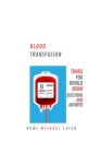 Blood Transfusion: Things You Should Know (Questions and Answers) Cover Image