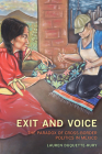 Exit and Voice: The Paradox of Cross-Border Politics in Mexico Cover Image