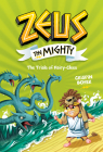 Zeus the Mighty: The Trials of Hairy-Clees (Book 3) Cover Image