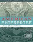 American Enterprise: A History of Business in America Cover Image