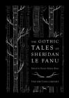 The Gothic Tales of Sheridan Le Fanu Cover Image