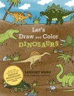 Let's Draw and Color Dinosaurs Cover Image