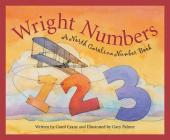 Wright Numbers: A North Carolina Number Book (America by the Numbers) Cover Image