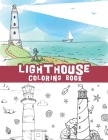 lighthouse coloring book: Beautiful relaxing Lighthouses / seashores scenes, Lighthouse scenes Coloring Pages Cover Image