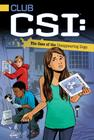 The Case of the Disappearing Dogs (Club CSI #3) Cover Image