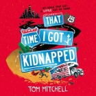 That Time I Got Kidnapped Cover Image