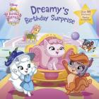 Dreamy's Birthday Surprise (Disney Palace Pets: Whisker Haven Tales) (Pictureback(R)) Cover Image