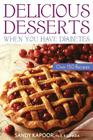 Delicious Desserts When You Have Diabetes: Over 150 Recipes Cover Image