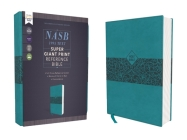 Nasb, Super Giant Print Reference Bible, Leathersoft, Teal, Red Letter Edition, 1995 Text, Comfort Print Cover Image