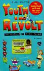 Youth in Revolt: A Novel Cover Image