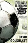 The Ball is Round: A Global History of Soccer Cover Image