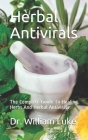 Herbal Antivirals: The Complete Guide To Healing Herbs And Herbal Antivirals Cover Image