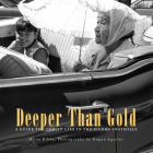 Deeper Than Gold: A Guide to Indian Life in the Sierra Region Cover Image