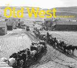 The Old West Then and Now Cover Image
