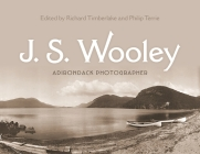 J. S. Wooley: Adirondack Photographer (New York State) Cover Image