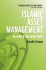 Islamic Asset Management: An Asset Class on Its Own? (Edinburgh Guides to Islamic Finance) Cover Image
