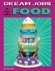 Dream Jobs If You Like Food Cover Image