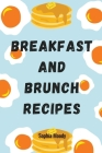 Brunch and Breakfast recipes: cookbook with picture Cover Image