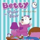 Betty the Polar Bear Cover Image