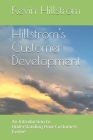 Hillstrom's Customer Development: An Introduction to Understanding How Customers Evolve Cover Image