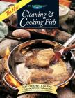 The New Cleaning & Cooking Fish: The Complete Guide to Preparing Delicious Freshwater Fish (The Freshwater Angler) Cover Image