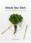 Ditch the Dirt: Grow Edible Hydroponic Plants at Home Cover Image