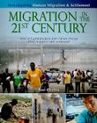 Migration in the 21st Century: How Will Globalization and Climate Change Affect Human Migration and Settlement? (Investigating Human Migration & Settlement) Cover Image