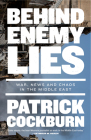 Behind Enemy Lies: War, News and Chaos in the Middle East Cover Image