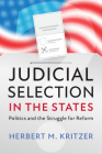 Judicial Selection in the States: Politics and the Struggle for Reform Cover Image