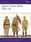 Japan's Asian Allies 1941–45 (Men-at-Arms) Cover Image