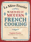 La Mere Brazier: The Mother of Modern French Cooking Cover Image