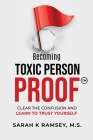 Becoming Toxic Person Proof Cover Image