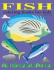 Fish coloring books for kids ages 2-4: fish coloring book for children ages 3-6 Cover Image