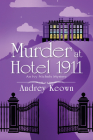 Murder at Hotel 1911: An Ivy Nichols Mystery Cover Image