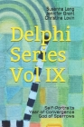 Delphi Series Vol IX: Self-Portraits, Year of Convergence, God of Sparrows Cover Image