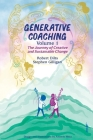 Generative Coaching Volume 1: The Journey of Creative and Sustainable Change Cover Image