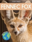 Fennec Fox: Fascinating Animal Facts for Kids Cover Image