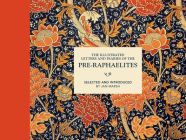 The Illustrated Letters and Diaries of the Pre-Raphaelites Cover Image