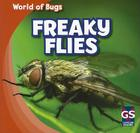 Freaky Flies (World of Bugs) Cover Image