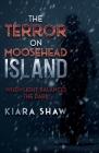 The Terror on Moosehead Island: When Light Balances the Dark Cover Image