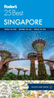 Fodor's Singapore 25 Best (Full-Color Travel Guide #6) Cover Image