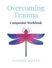 Overcoming Trauma Companion Workbook Cover Image