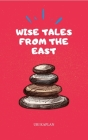 Wise Tales From the East: The Essential Collection Cover Image