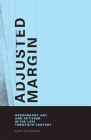 Adjusted Margin: Xerography, Art, and Activism in the Late Twentieth Century Cover Image