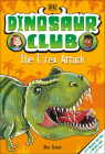 Dinosaur Club: The T-Rex Attack Cover Image