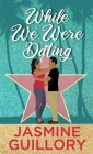 While We Were Dating Cover Image