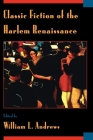 Classic Fiction of the Harlem Renaissance Cover Image